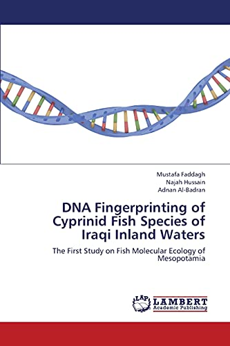 DNA Fingerprinting of Cyprinid Fish Species of Iraqi Inland Waters (Paperback): Faddagh Mustafa, ...
