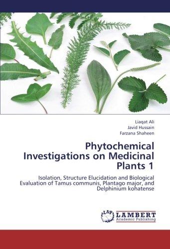 Phytochemical Investigations on Medicinal Plants 1: Ali, Liaqat /