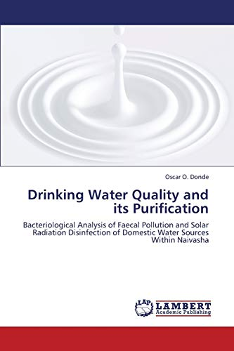Drinking Water Quality and Its Purification: Oscar O. Donde