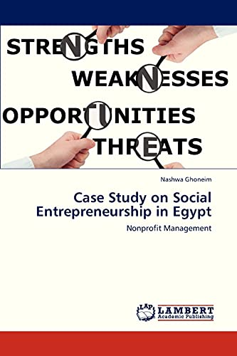 Case Study on Social Entrepreneurship in Egypt: Nashwa Ghoneim