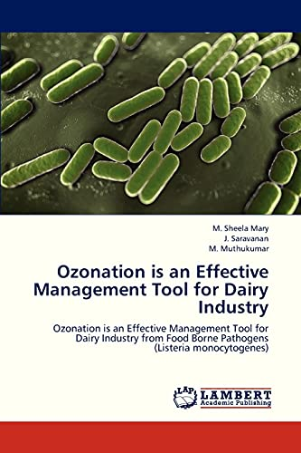 Ozonation Is an Effective Management Tool for: Sheela Mary M.