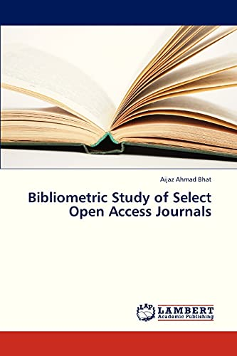 9783659328572: Bibliometric Study of Select Open Access Journals