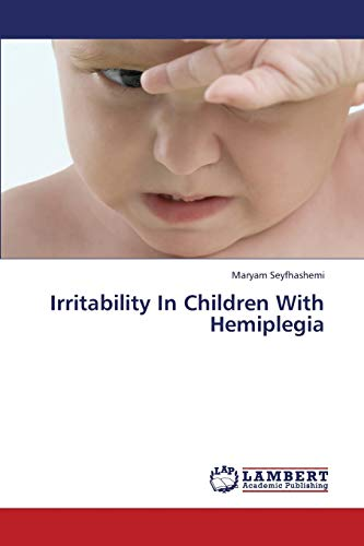 Irritability in Children With Hemiplegia: Seyfhashemi Maryam (author)