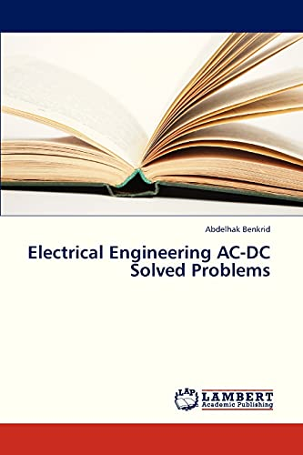 9783659329951: Electrical Engineering AC-DC Solved Problems