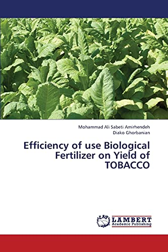 9783659330452: Efficiency of use Biological Fertilizer on Yield of TOBACCO