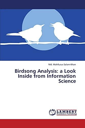 Birdsong Analysis: Khan Md Mahfuzus