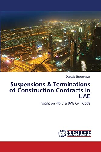 9783659331503: Suspensions & Terminations of Construction Contracts in UAE: Insight on FIDIC & UAE Civil Code