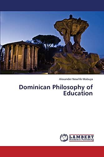 Dominican Philosophy of Education: Alexander Newlife Mabuya