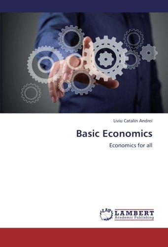Basic Economics: Liviu Catalin Andrei