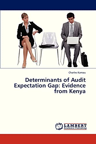 9783659333385: Determinants of Audit Expectation Gap: Evidence from Kenya
