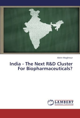 9783659333675: India - The Next R&D Cluster For Biopharmaceuticals?
