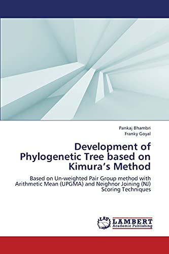 Development of Phylogenetic Tree Based on Kimuras Method: Pankaj Bhambri