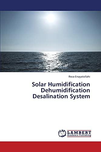 9783659336652: Solar Humidification Dehumidification Desalination System