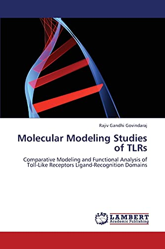 Molecular Modeling Studies of Tlrs: Rajiv Gandhi Govindaraj