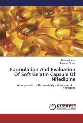 9783659339288: Formulation And Evaluation Of Soft Gelatin Capsule Of Nifedipine: An approach for the solubility enhancement of Nifedipine