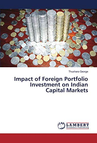 Impact of Foreign Portfolio Investment on Indian: Thushara George