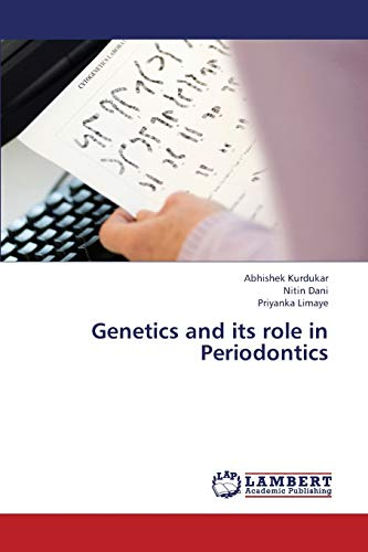 Genetics and its role in Periodontics: Nitin Dani