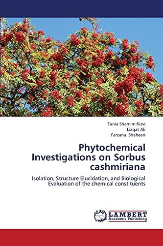Phytochemical Investigations On Sorbus Cashmiriana: Rizvi Tania Shamim