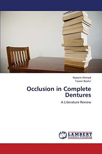 Occlusion in Complete Dentures: Ahmad Naeem (author),
