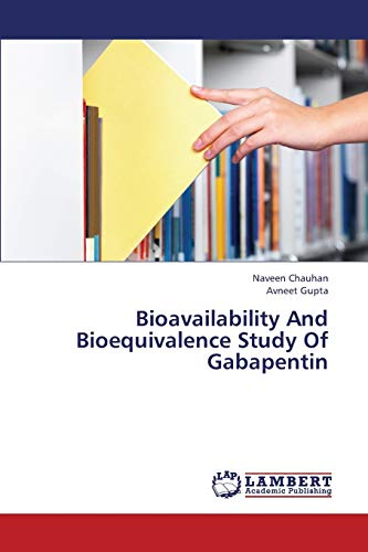 9783659347016: Bioavailability And Bioequivalence Study Of Gabapentin