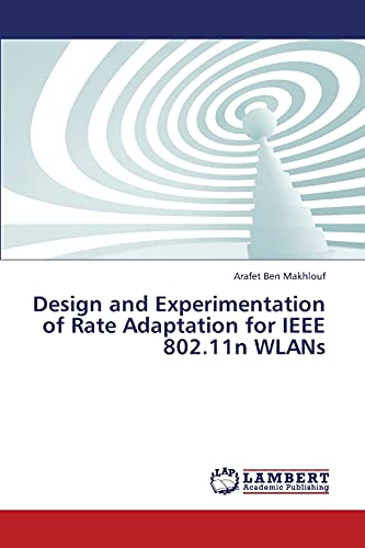 9783659349072: Design and Experimentation of Rate Adaptation for IEEE 802.11n WLANs