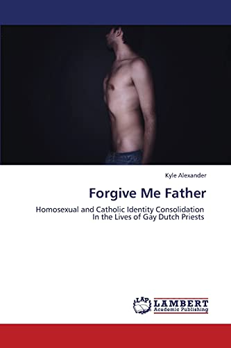 Forgive Me Father: Kyle Alexander