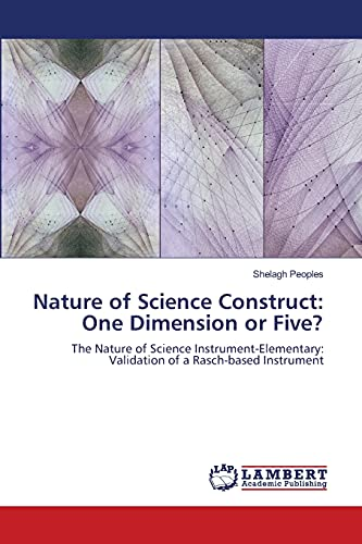 Nature of Science Construct: One Dimension or Five?: Shelagh Peoples