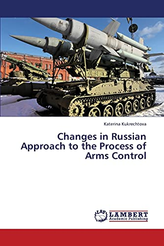 Changes in Russian Approach to the Process of Arms Control: Katerina Kukrechtova