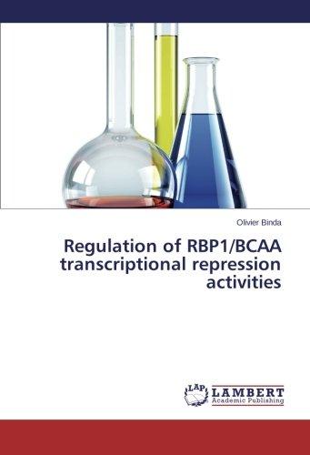 9783659350894: Binda, O: Regulation of RBP1/BCAA transcriptional repression