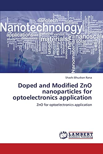 Doped and Modified Zno Nanoparticles for Optoelectronics Application: Shashi Bhushan Rana