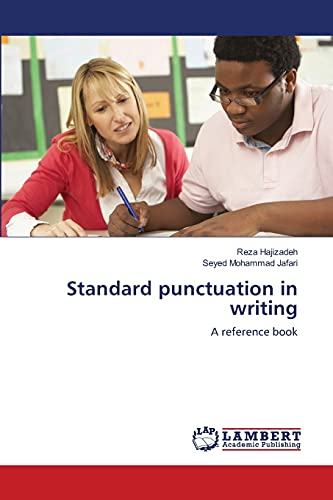 Standard punctuation in writing: A reference book: Reza Hajizadeh