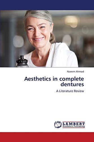 Aesthetics in Complete Dentures: Ahmad Naeem (author)