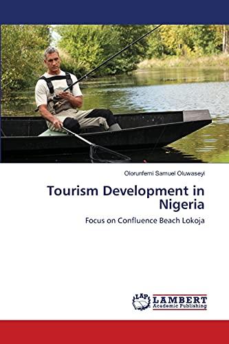 Tourism Development in Nigeria: Olorunfemi Samuel Oluwaseyi