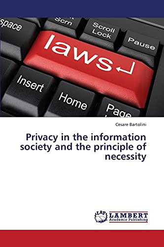 9783659353956: Privacy in the information society and the principle of necessity