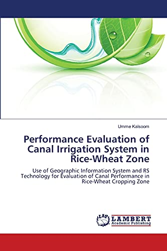 Performance Evaluation of Canal Irrigation System in Rice-Wheat Zone: Umme Kalsoom