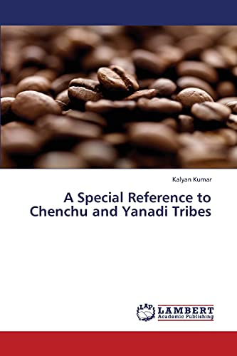 9783659354878: A Special Reference to Chenchu and Yanadi Tribes