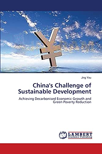 Chinas Challenge of Sustainable Development: Jing You