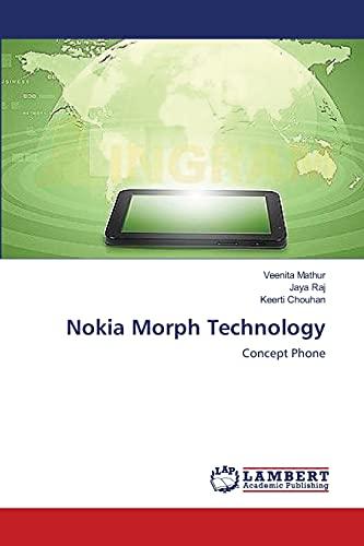 Nokia Morph Technology (Paperback): Mathur Veenita, Raj