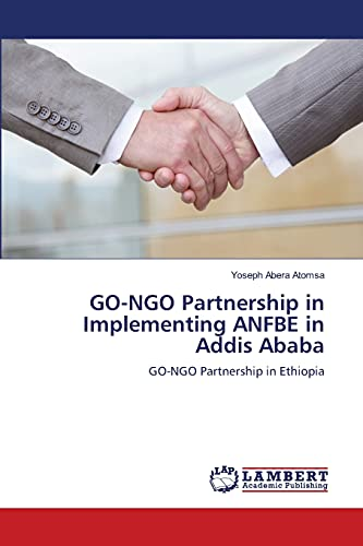 Go-Ngo Partnership in Implementing Anfbe in Addis Ababa: Yoseph Abera Atomsa