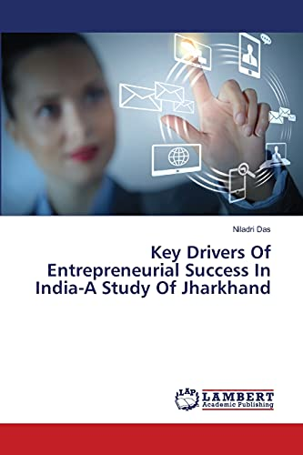 9783659356391: Key Drivers Of Entrepreneurial Success In India-A Study Of Jharkhand
