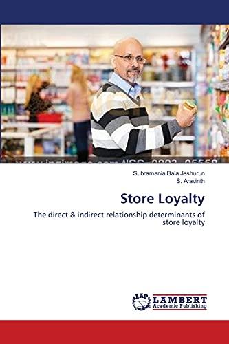 Store Loyalty: Subramania Bala Jeshurun