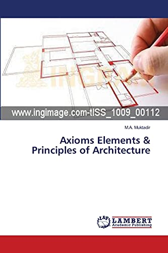 9783659359262: Axioms Elements & Principles of Architecture