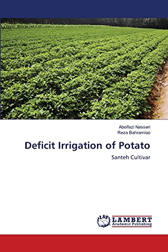 Deficit Irrigation of Potato: Abolfazl Nasseri