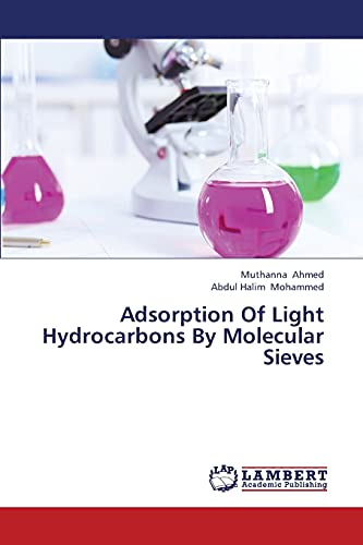 9783659361609: Adsorption Of Light Hydrocarbons By Molecular Sieves