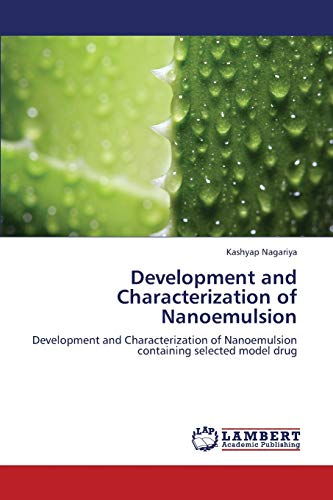 9783659361968: Development and Characterization of Nanoemulsion: Development and Characterization of Nanoemulsion containing selected model drug