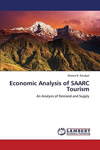 Economic Analysis of Saarc Tourism: Shoora B. Paudyal