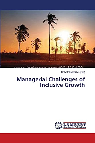 Managerial Challenges of Inclusive Growth