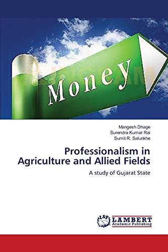 9783659362477: Professionalism in Agriculture and Allied Fields: A study of Gujarat State