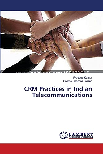CRM Practices in Indian Telecommunications: Pradeep Kumar