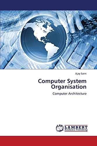 9783659365423: Computer System Organisation: Computer Architecture
